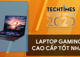 Laptop gaming cao cấp tốt nhất 2020